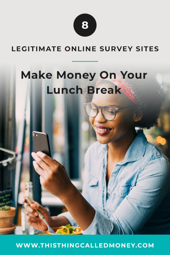8 legitimate survey sites - make money on your lunch break